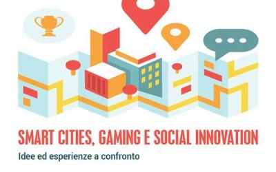 Smart Cities, Gaming e Social Innovation a Roma